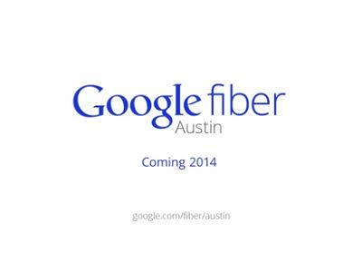 Google Fiber 光纖上下傳 1000Mbps 再添新城市,美國奧斯丁市 2014 年啟用
