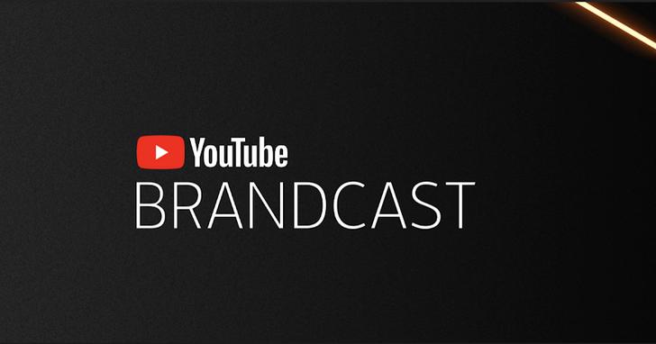 YouTube Brandcast : 擁抱全新的觀影趨勢與吸睛要領