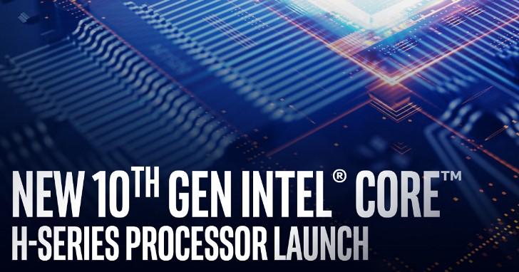 八核心又突破 5GHz 界限!Intel 第十代 Core 系列 H 行動版處理器正式發表