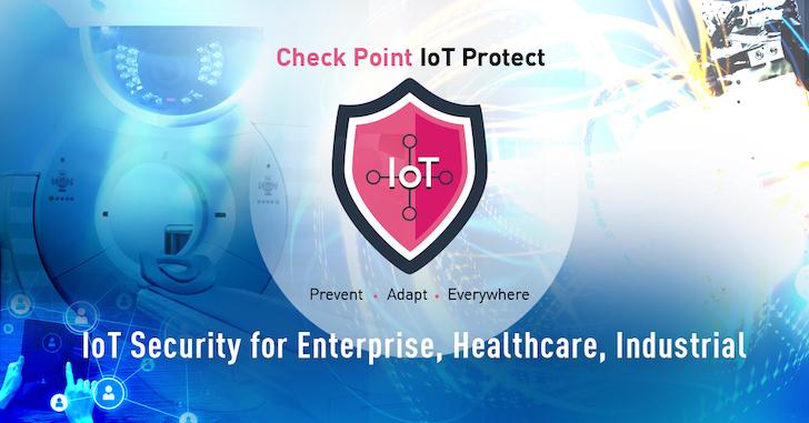 Check Point 推出 IoT Protect 整合解決方案,提供強大的安全管理功能