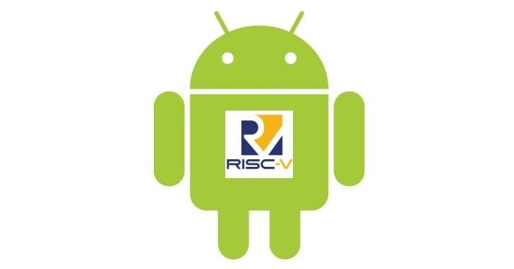 Android 10作業系統移植至RISC-V開源處理器架構