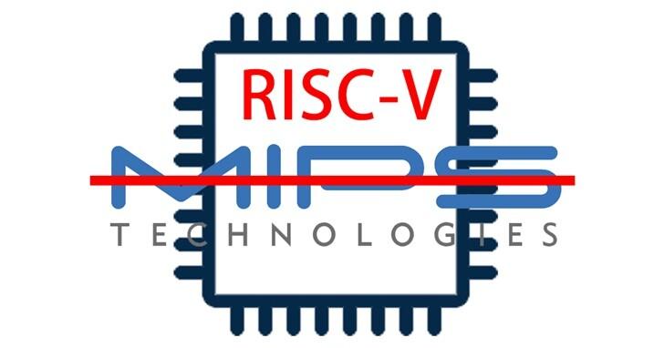 曾和Arm、X86並稱全球三大晶片架構的MIPS倒下!轉身投入RISC-V陣營