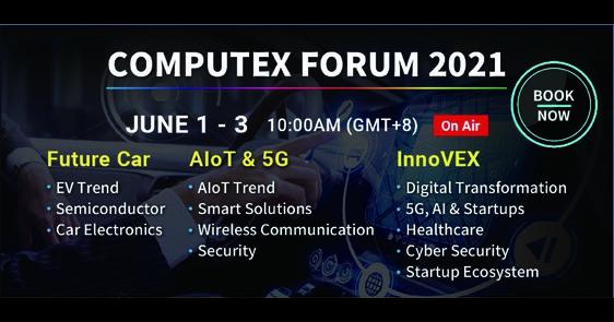 聚焦未來車用科技、半導體、AIoT、5G通訊、資安與新創創業趨勢 國內外科技大廠齊聚COMPUTEX FORUM 2021論壇 六月一日起線上全面開講