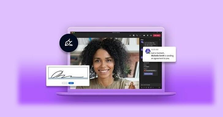 Adobe 與 Microsoft Teams 合作整合電子簽名檔和 PDF 工具