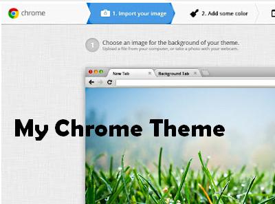 My Chrome Theme:製作自己的Chrome佈景主題